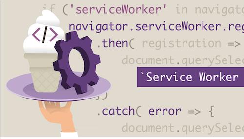 Vanilla JavaScript-Service Workers